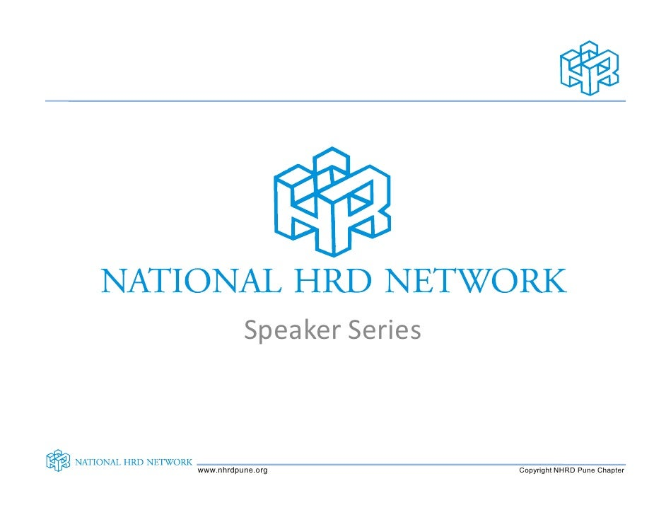 Speaker Series    www.nhrdpune.org           Copyright NHRD Pune Chapter
