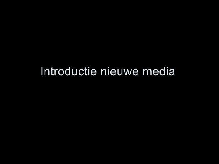 Introductie nieuwe media