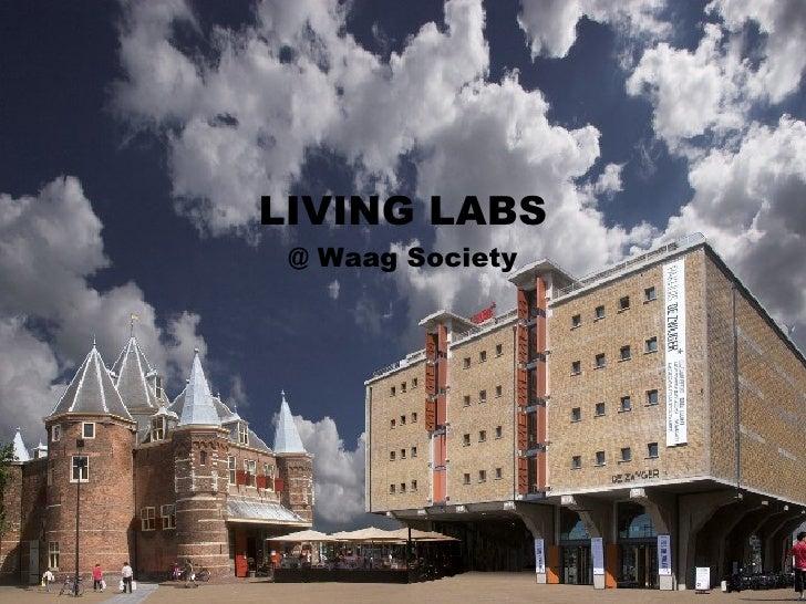 LIVING LABS  @ Waag Society