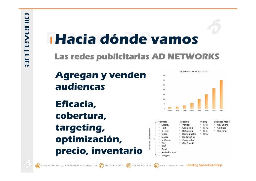 Entorno 2.0vamos      Hacia dónde            Las redes publicitarias AD NETWORKS              Agregan y venden            ...