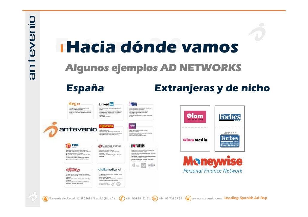 Entorno 2.0vamos      Hacia dónde            Algunos ejemplos AD NETWORKS            España                               ...