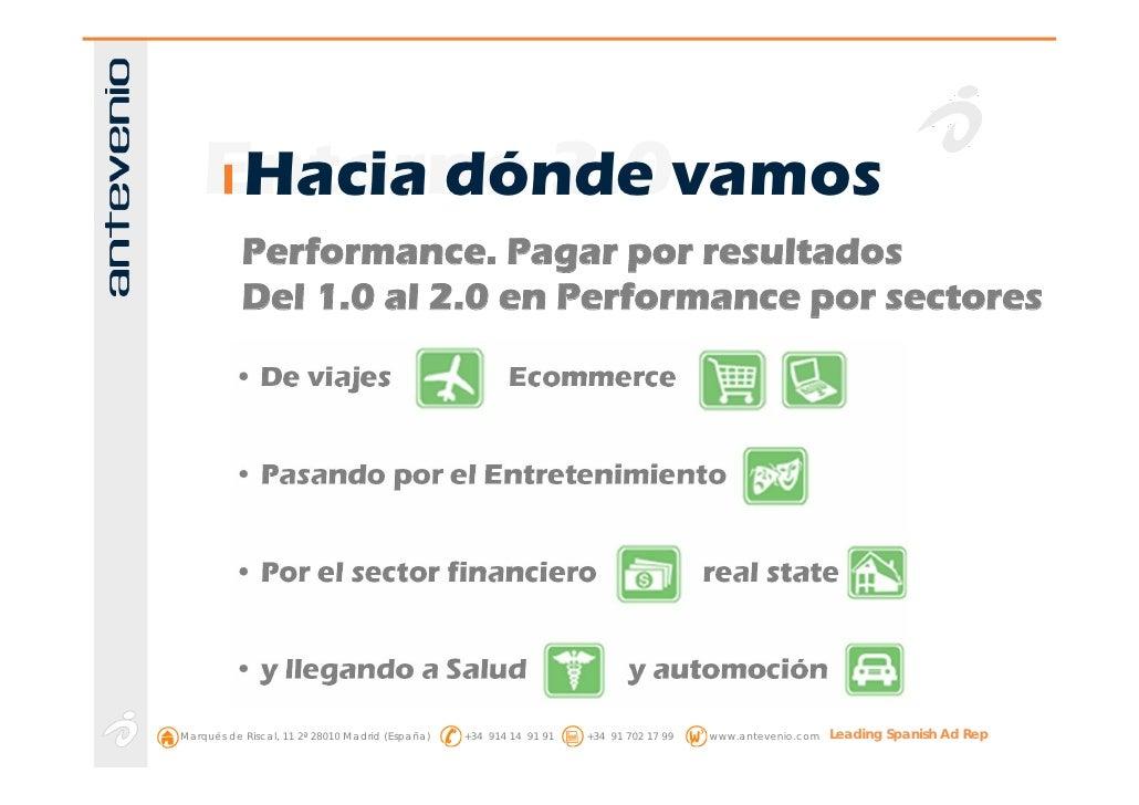 Entorno 2.0vamos      Hacia dónde            Performance. Pagar por resultados            Del 1.0 al 2.0 en Performance po...