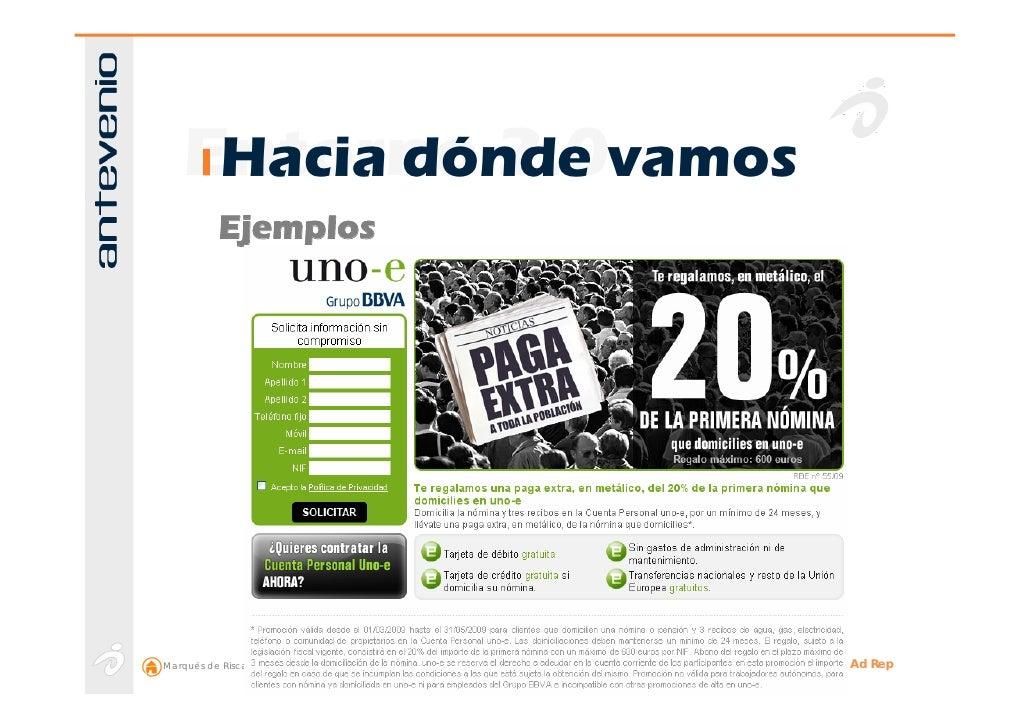 Entorno 2.0vamos      Hacia dónde            Ejemplos     Marqués de Riscal, 11 2ª 28010 Madrid (España)   +34 914 14 91 9...
