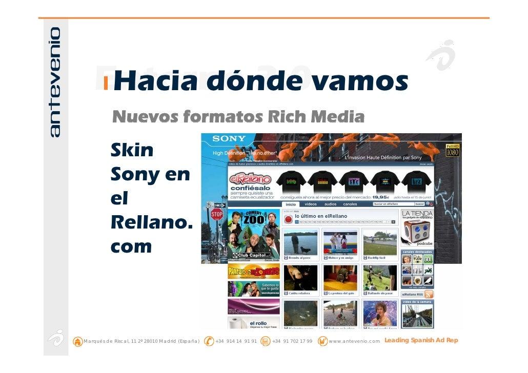 Entorno 2.0vamos      Hacia dónde            Nuevos formatos Rich Media           Skin           Sony en           el     ...