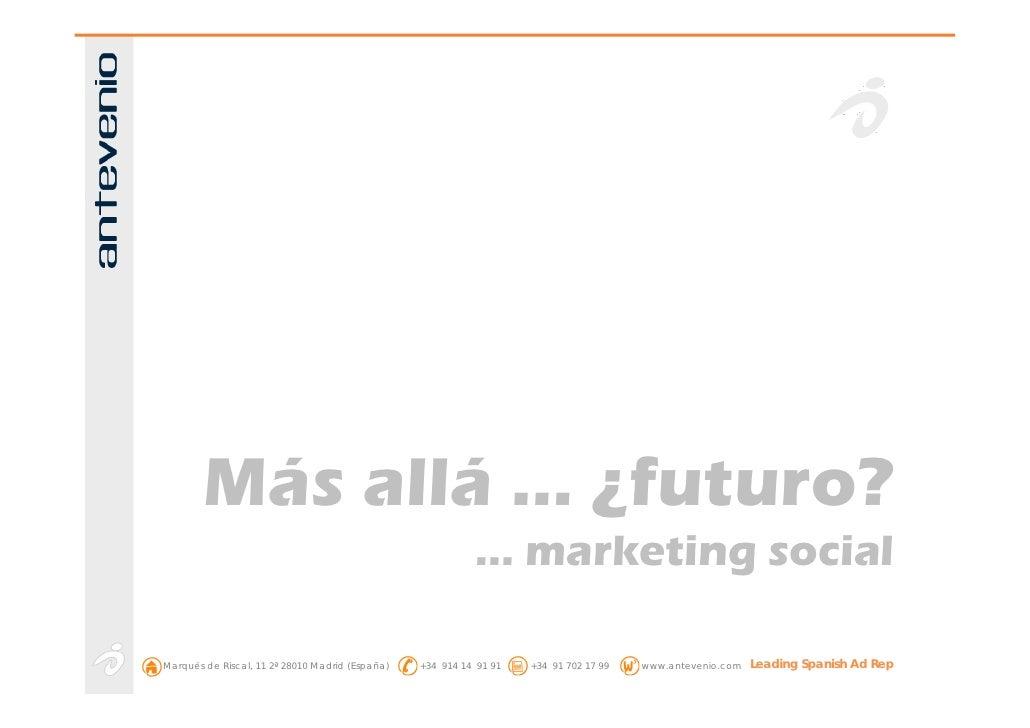 Más allá … ¿futuro?                                                            … marketing social  Marqués de Riscal, 11 2...