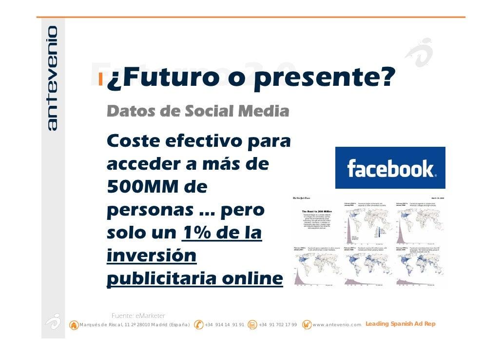 Entornoo2.0      ¿Futuro presente?            Datos de Social Media            Coste efectivo para            acceder a má...
