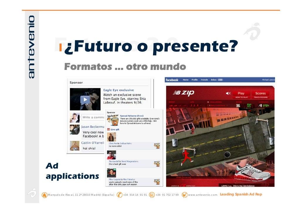 Entornoo2.0      ¿Futuro presente?            Formatos … otro mundo     Ad applications Marqués de Riscal, 11 2ª 28010 Mad...