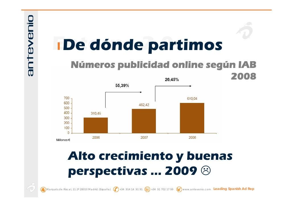 Entorno 2.0      De dónde partimos                  Números publicidad online según IAB                                   ...