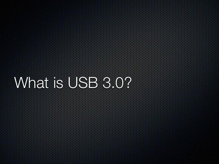 USB 3.0 Intro Slide 2