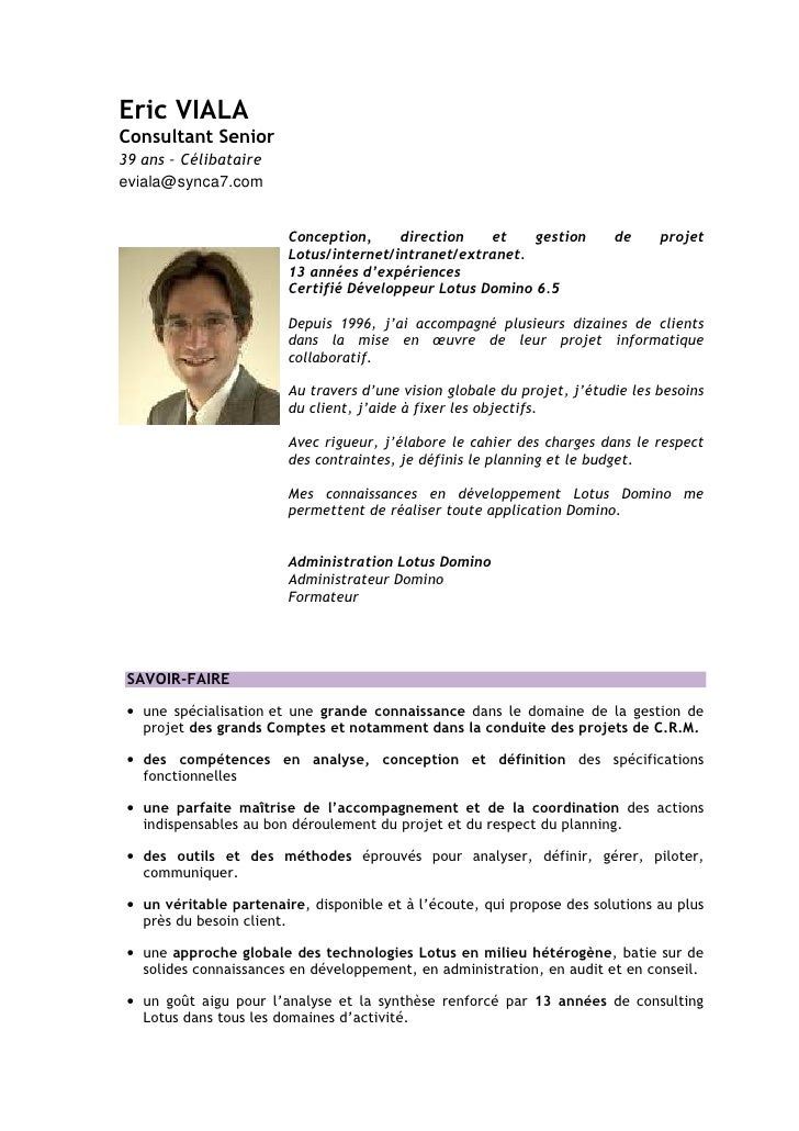 Eric VIALA Consultant Senior 39 ans – Célibataire eviala@synca7.com                            Conception,     direction  ...