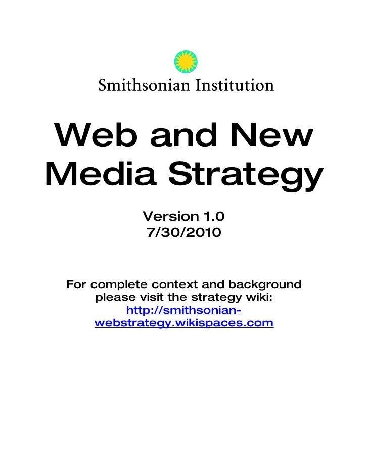 Web and New Media      Strategy                  Version 1.0                  7/30/2010          For complete context and ...