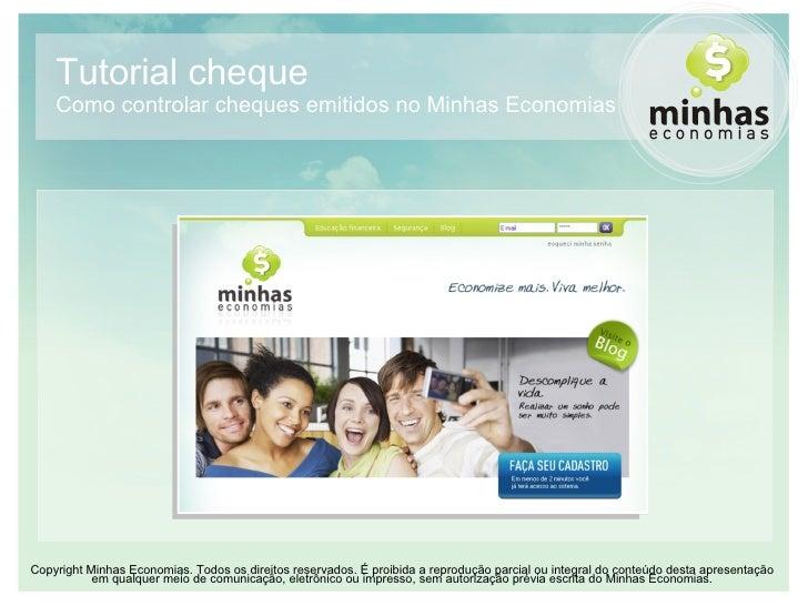 Tutorial cheque Como controlar cheques emitidos no Minhas Economias CopyrightMinhas Economias. Todos os direitos reservad...