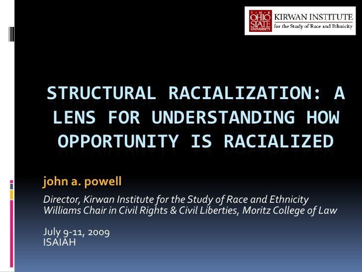 Structural Racialization: A Lens for Understanding How Opportunity is…