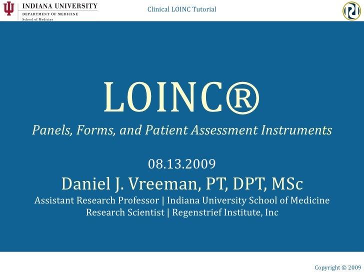 Clinical LOINC Tutorial                    LOINC® Panels, Forms, and Patient Assessment Instruments                       ...