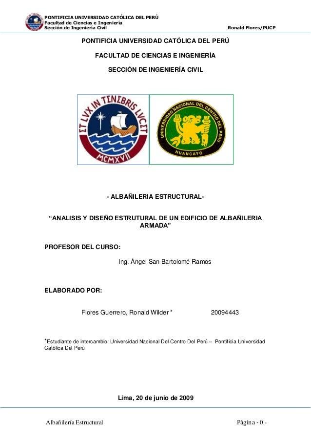 PONTIFICIA UNIVERSIDAD CATÓLICA DEL PERÚ Facultad de Ciencias e Ingeniería Sección de Ingeniería Civil Ronald Flores/PUCP ...