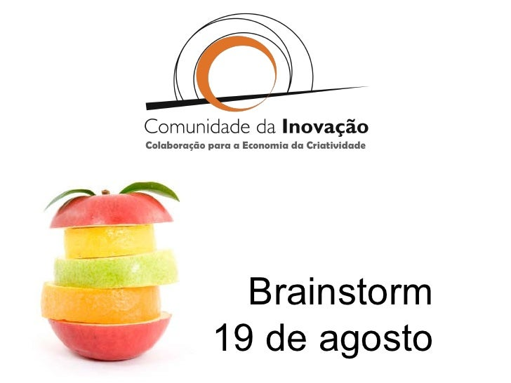 Colaboração para a Economia da Criatividade Brainstorm 19 de agosto