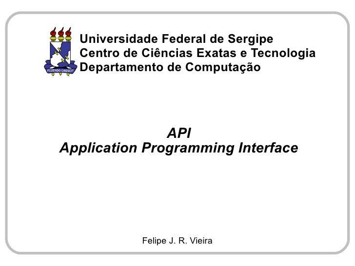 Universidade Federal de Sergipe   Centro de Ciências Exatas e Tecnologia   Departamento de Computação                    A...