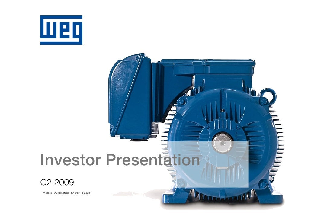 Investor Presentation Q2 2009 Motors | Automation | Energy | Paints