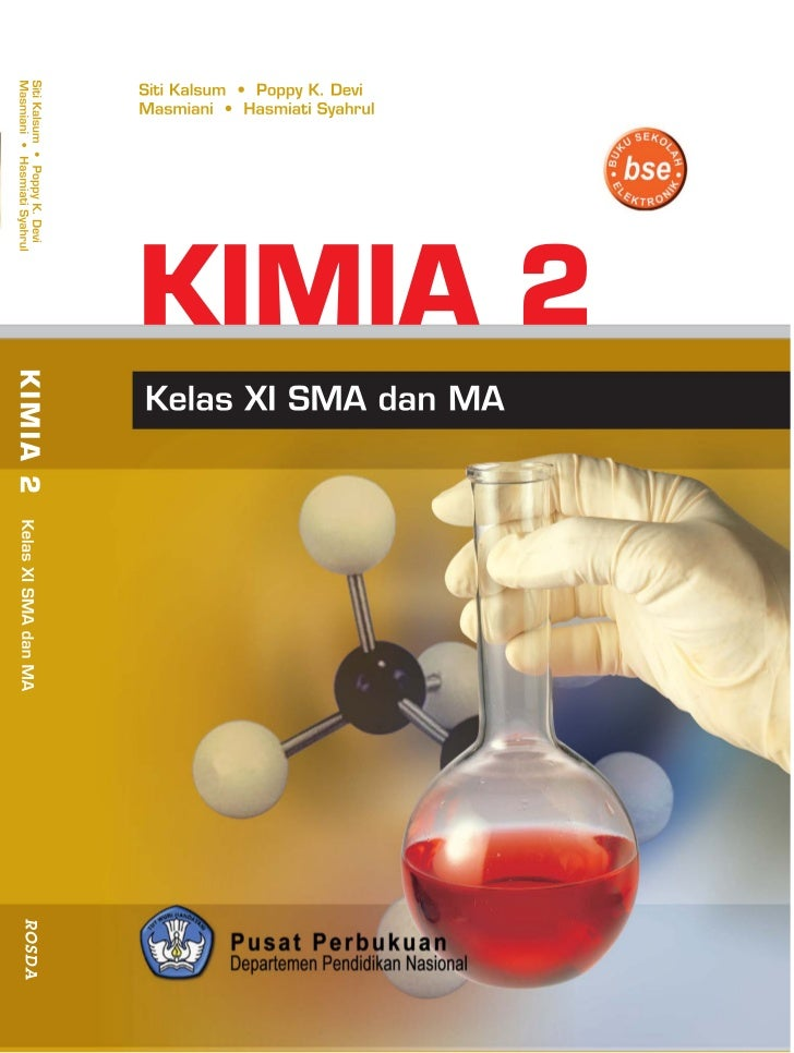 • Siti Kalsum • Poppy K. Devi• Masmiami • Hasmiati SyahrulKIMIA 2 SMA dan MA Kelas XI             PUSAT PERBUKUAN         ...