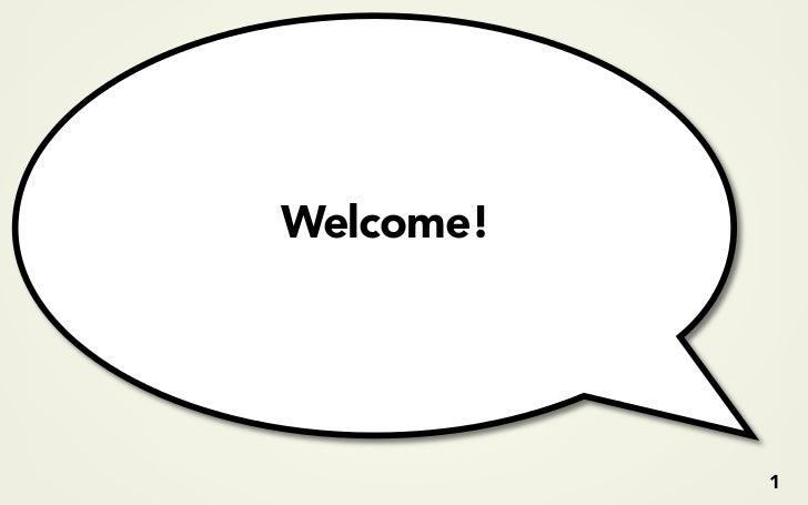 Welcome!                1