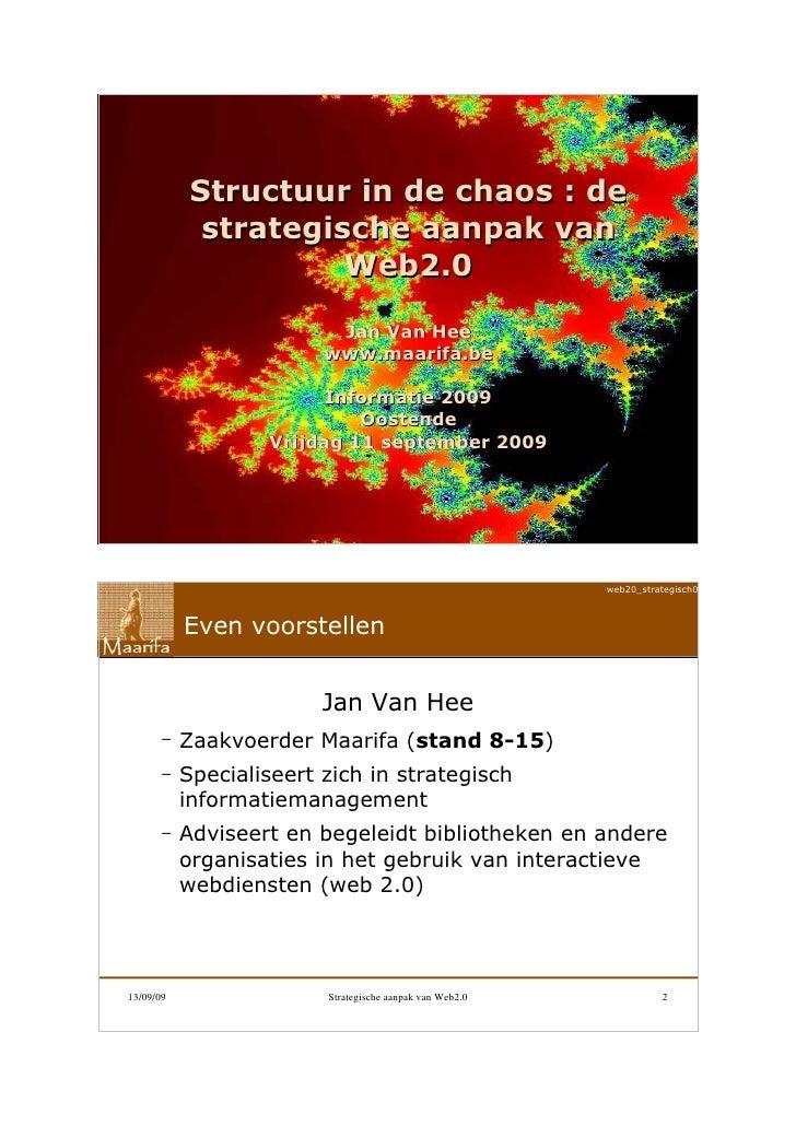 web20_strategisch090911                 Structuur in de chaos : de              strategische aanpak van                   ...