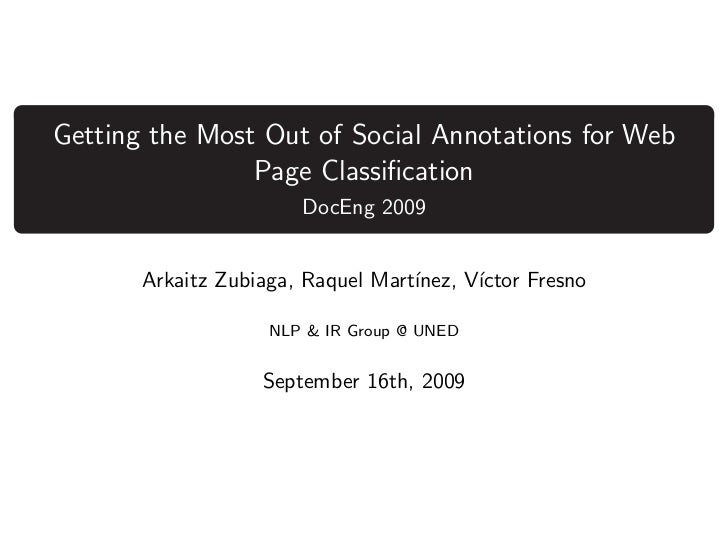 Getting the Most Out of Social Annotations for Web                Page Classification                       DocEng 2009    ...