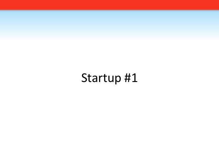 Startup #1<br />