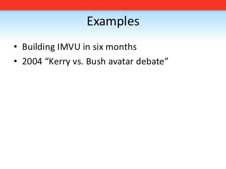 At IMVU, a large batch = 3 days worth of work