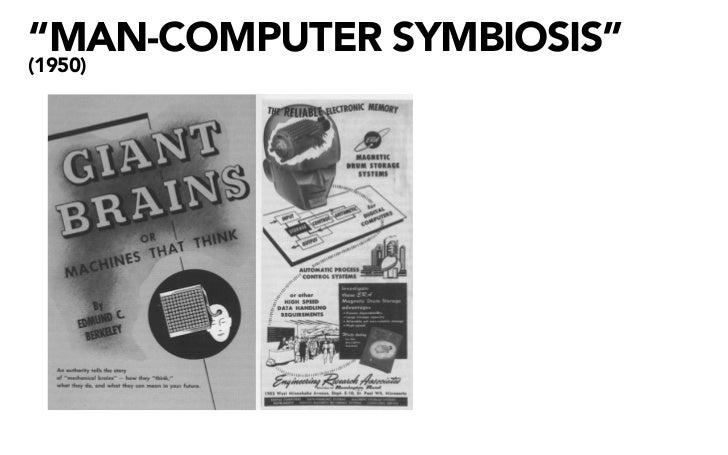 """""""MAN-COMPUTER SYMBIOSIS"""" (1950)"""