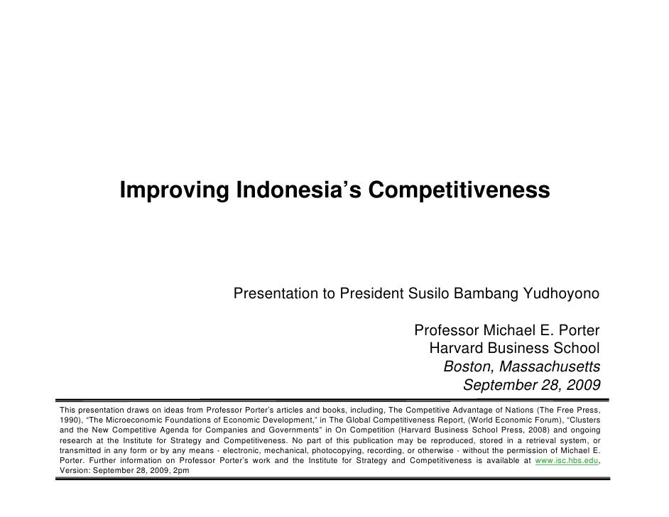 Improving Indonesia's Competitiveness                                                          Presentation to President S...