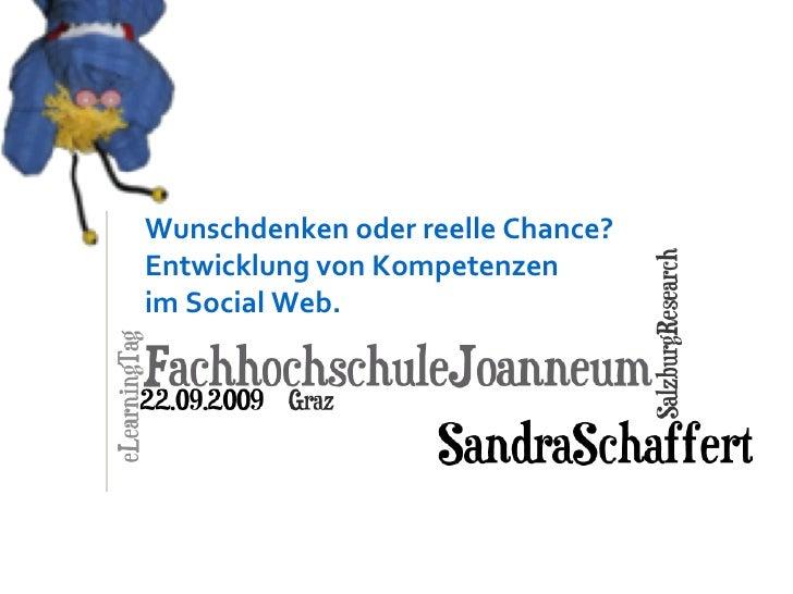 Wunschdenken oder reelle Chance?  Entwicklung von Kompetenzen  im Social Web.