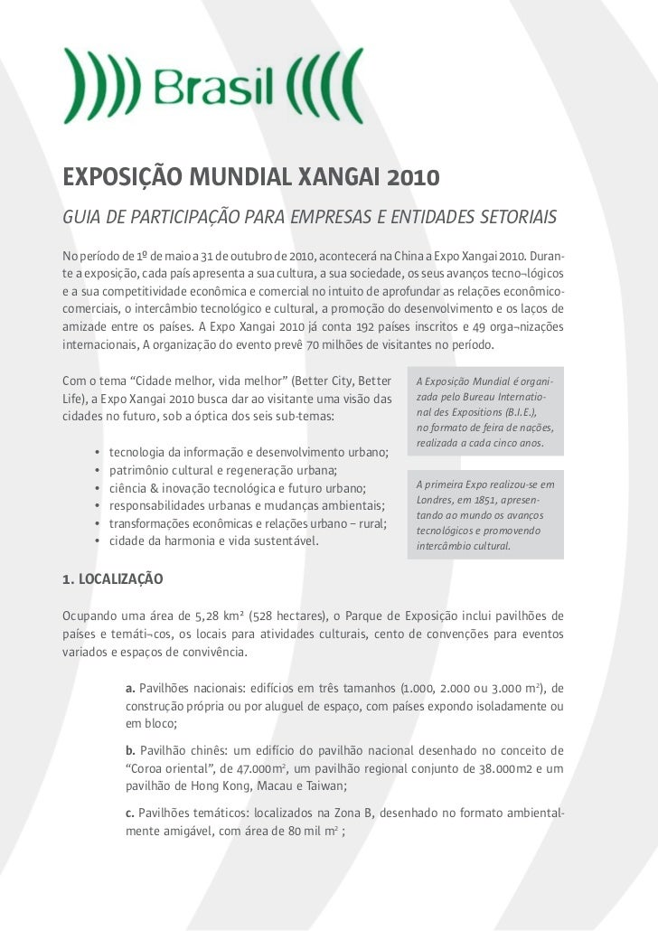 EXPOSIÇÃO MUNDIAL XANGAI 2010Guia de ParticiPação Para emPresas e entidades setoriaisNo período de 1º de maio a 31 de outu...