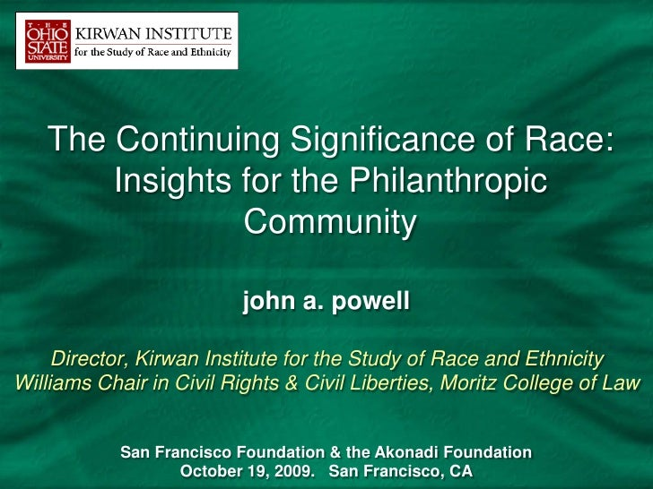 The Continuing Significance of Race:       Insights for the Philanthropic                Community                        ...