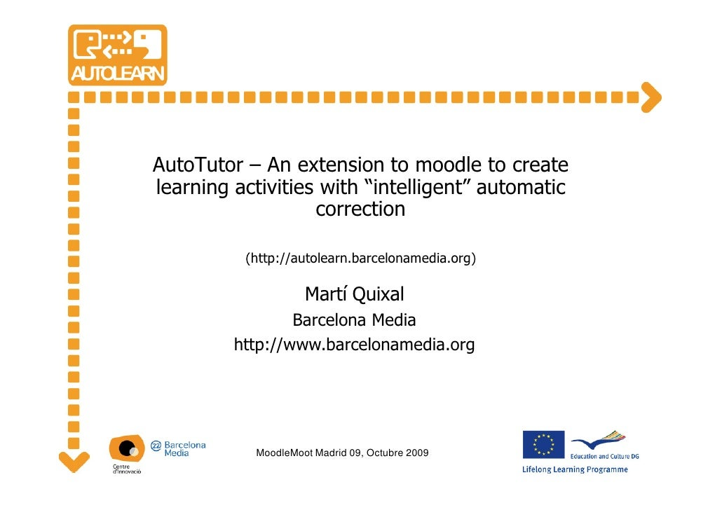 "AutoTutor – An extension to moodle to create learning activities with ""intelligent"" automatic                    correctio..."