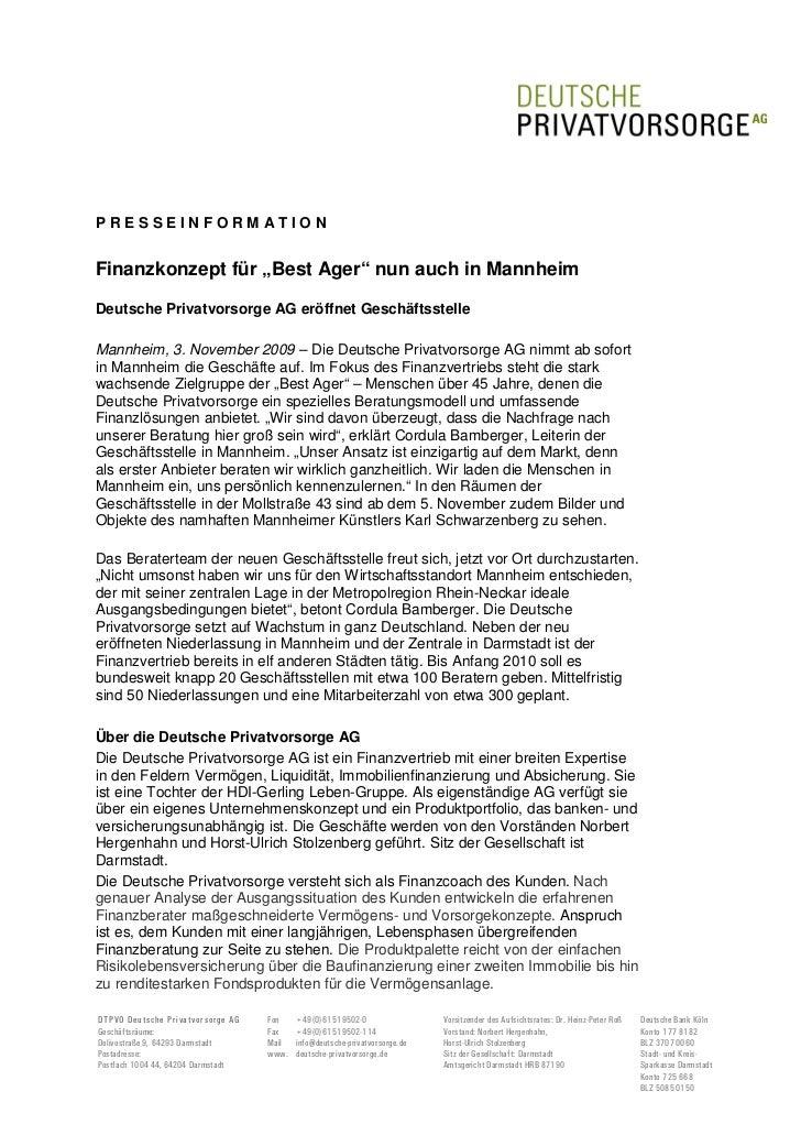 """PRESSEINFORMATIONFinanzkonzept für """"Best Ager"""" nun auch in MannheimDeutsche Privatvorsorge AG eröffnet GeschäftsstelleMann..."""