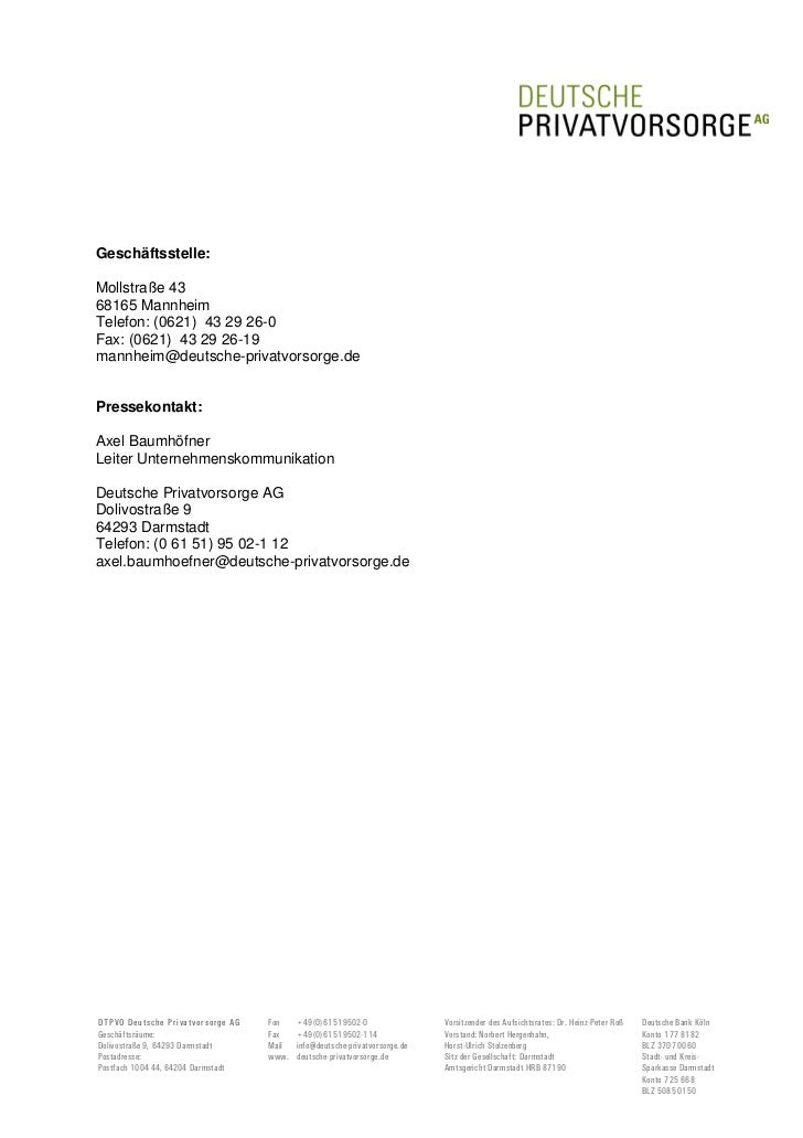 Geschäftsstelle:Mollstraße 4368165 MannheimTelefon: (0621) 43 29 26-0Fax: (0621) 43 29 26-19mannheim@deutsche-privatvorsor...