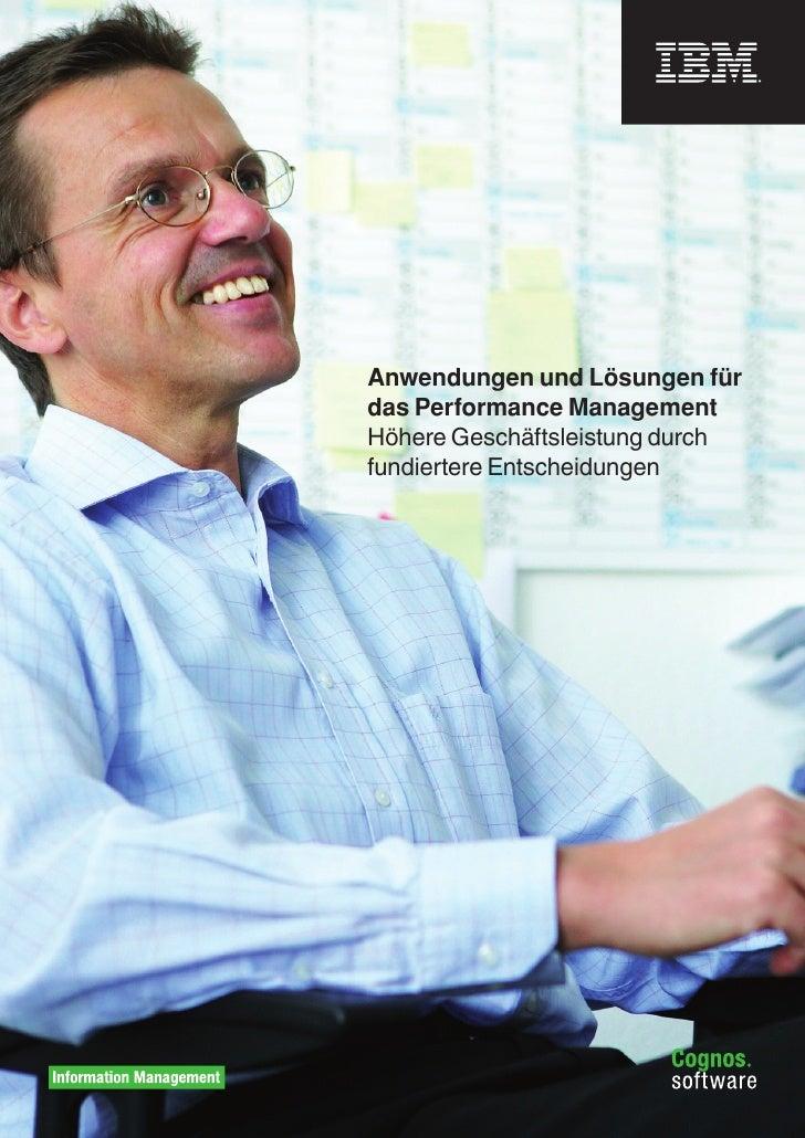 Anwendungen und Lösungen für das Performance Management Höhere Geschäftsleistung durch fundiertere Entscheidungen