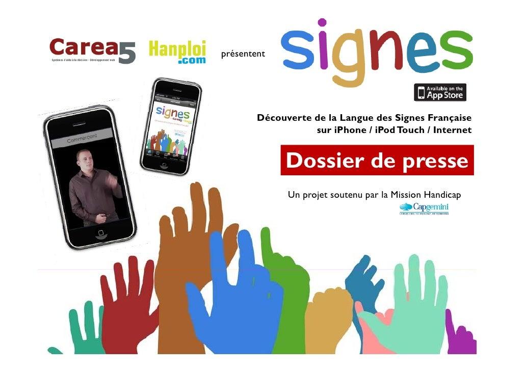 p présentent             Découverte de la Langue des Signes Française                    sur iPhone / iPod Touch / Interne...