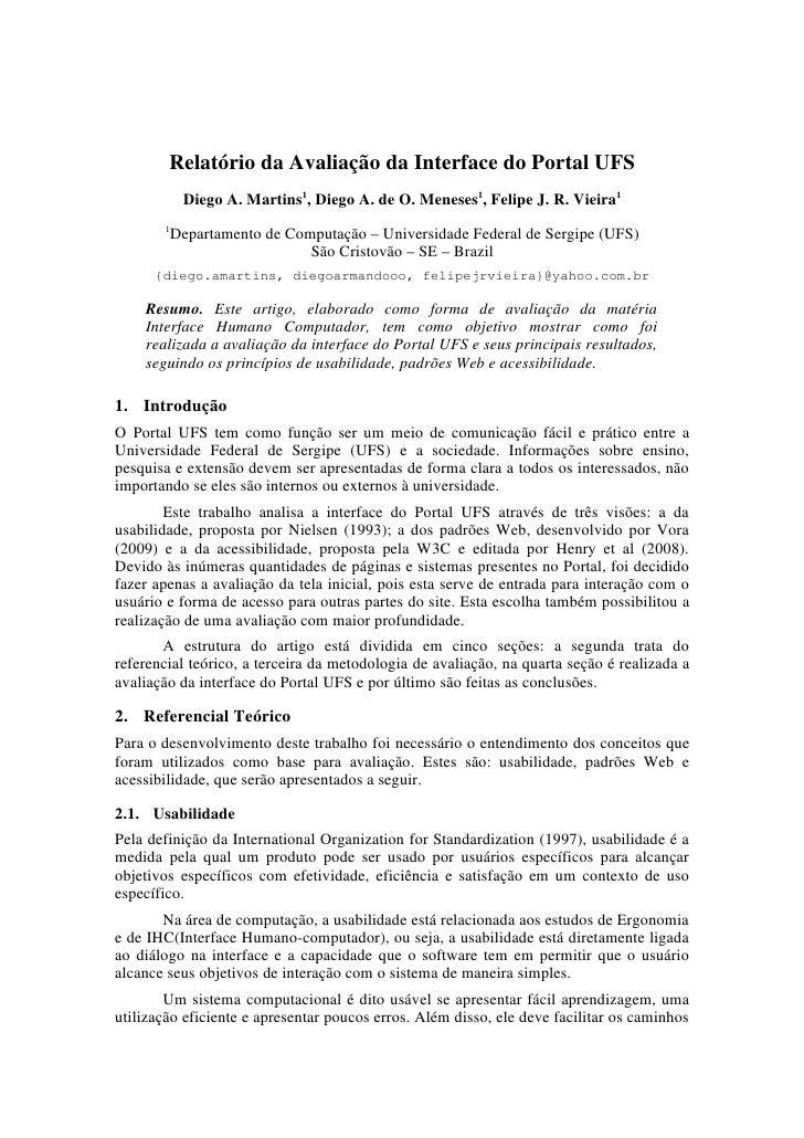 RelatóriodaAvaliaçãodaInterfacedoPortalUFS              DiegoA.Martins1,DiegoA.deO.Meneses1,FelipeJ.R.Vi...