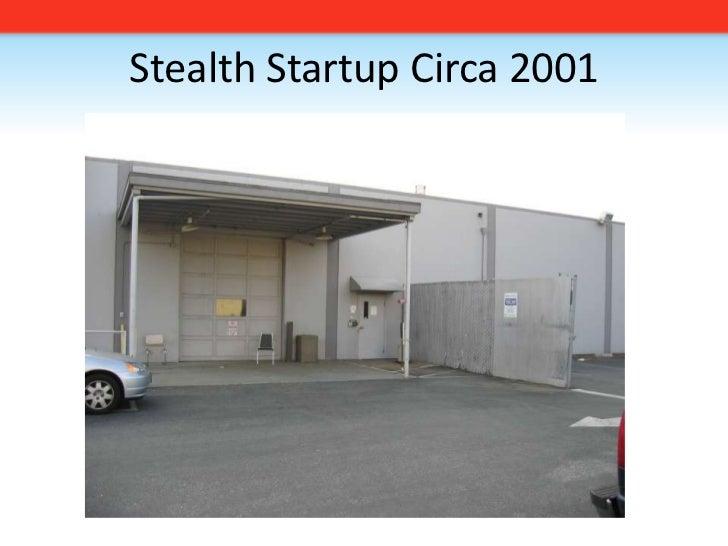 Stealth Startup Circa 2001<br />
