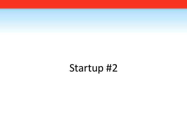 Startup #2<br />