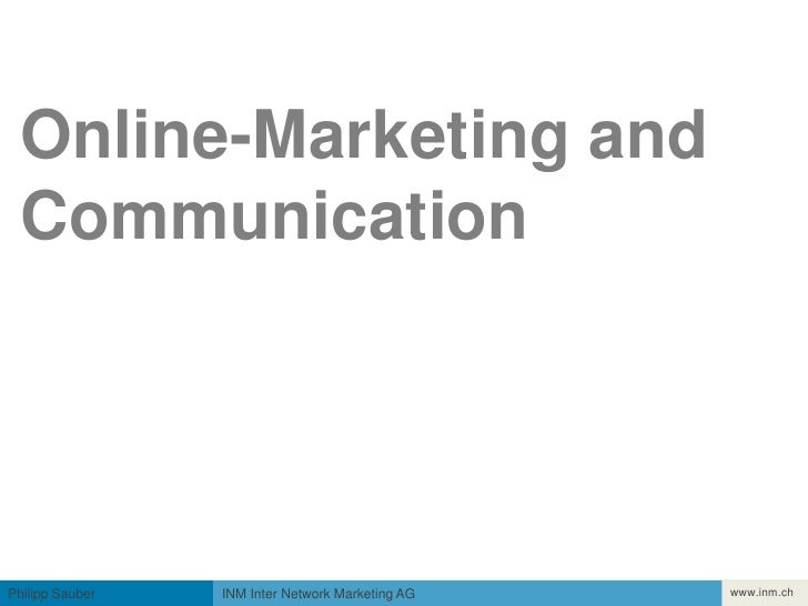 Einführung<br />Online-Marketing andCommunication<br />