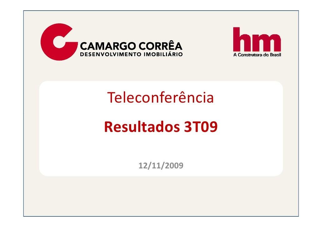 Teleconferência Resultados 3T09      12/11/2009