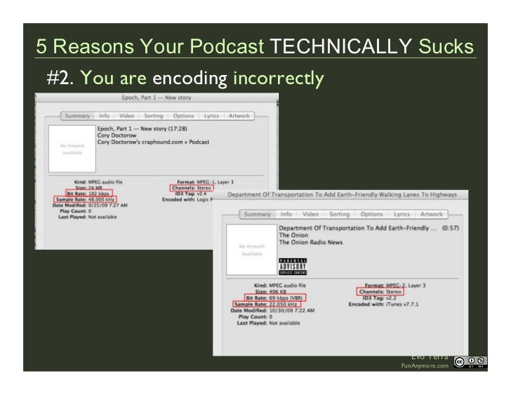 5 Reasons Your Podcast TECHNICALLY Sucks  #2. You are encoding incorrectly                                        Evo Terr...