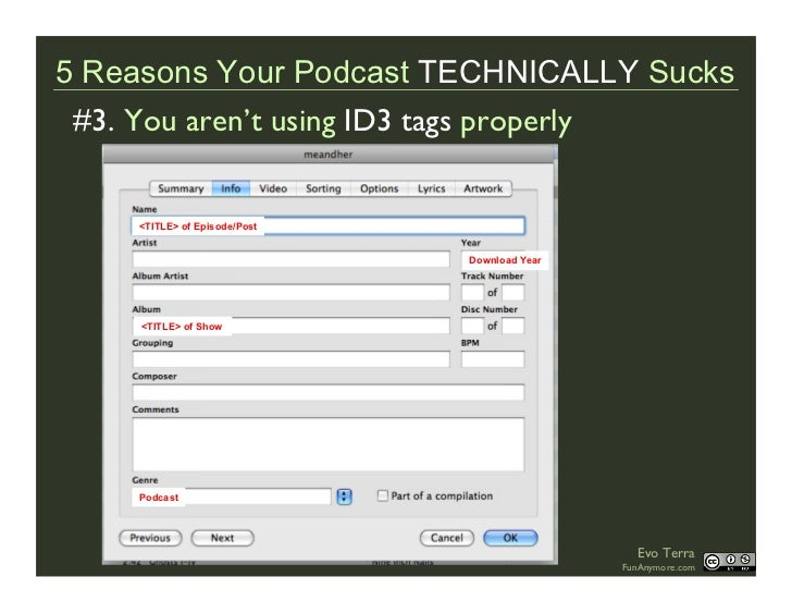 5 Reasons Your Podcast TECHNICALLY Sucks  #3. You aren't using ID3 tags properly       <TITLE> of Episode/Post            ...