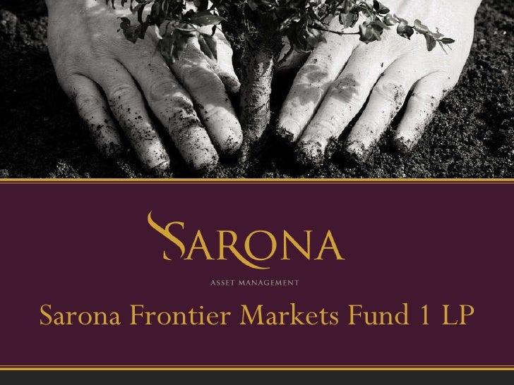 Sarona Frontier Markets Fund 1 LP