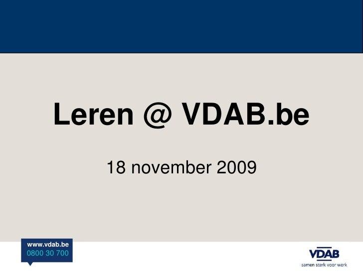 Leren @ VDAB.be<br />18 november 2009<br />
