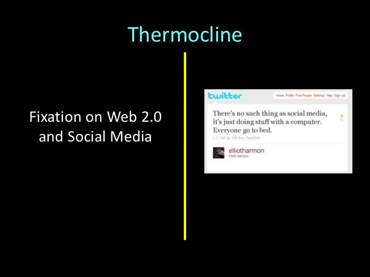 Thermocline<br />Focus on innovation/<br />discovery inside the Institution<br />Catalyze innovation/<br />discovery<br />...