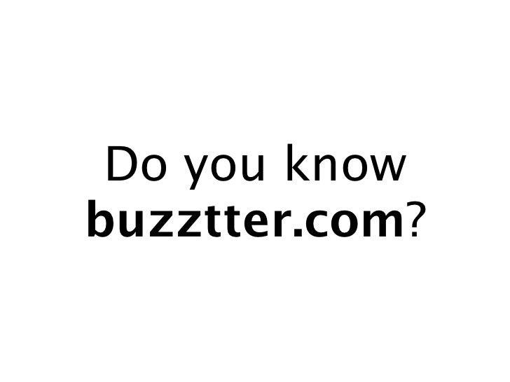 Do you knowbuzztter.com?