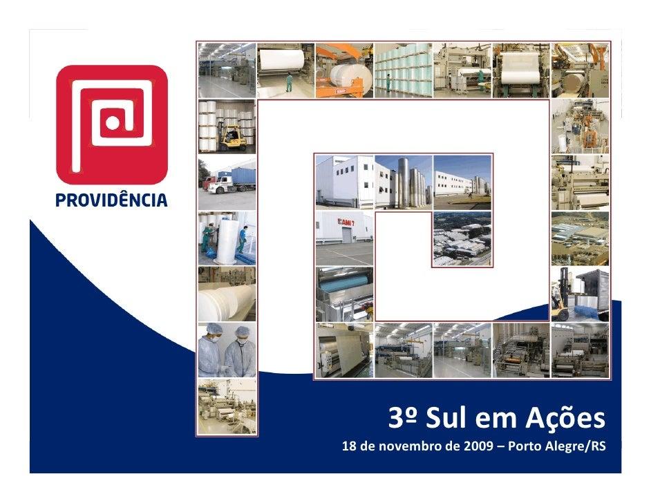 3º Sul em Ações 18 de novembro de 2009 – Porto Alegre/RS